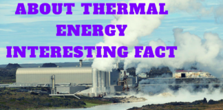 ABOUT THERMAL ENERGY INTERESTING FACT